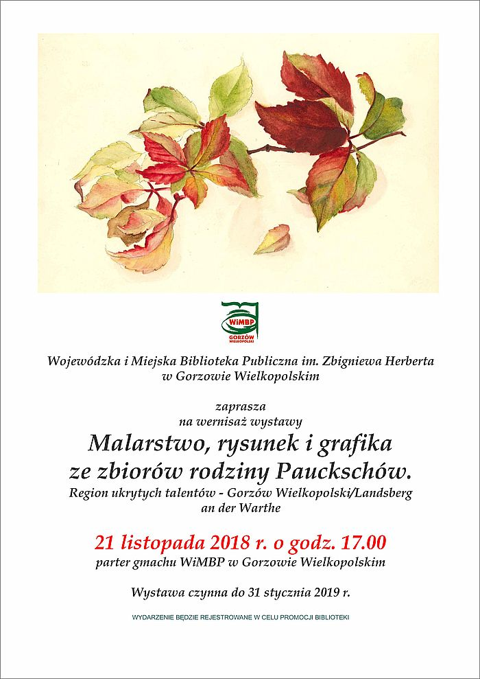 """21 listopada 2018 roku o godz. 17.00 zapraszamy na wernisaż wystawy pt. """"Malarstwo, rysunek i grafika ze zbiorów rodziny Pauckschów""""."""