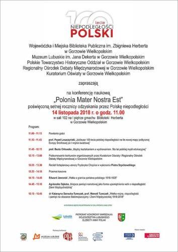 """14 listopada 2018 roku odbędzie się konferencja """"Polonia Mater Nostra Est"""", poświęcona setnej rocznicy odzyskania przez Polskę niepodległości, organizowana przez Wojewódzką i Miejską Bibliotekę Publiczną im. Zbigniewa Herberta w Gorzowie Wielkopolskim."""