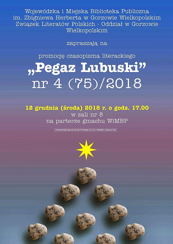 """12 grudnia (środa) 2018 r. o godz. 17.00 odbędzie się promocja czwartego numeru czasopisma """"Pegaz Lubuski""""."""