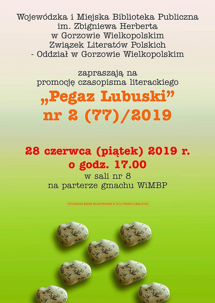 """28 czerwca 2019 r. o godzinie 17:00 zapraszamy na promocję kolejnego numeru """"Pegaza Lubuskiego""""."""