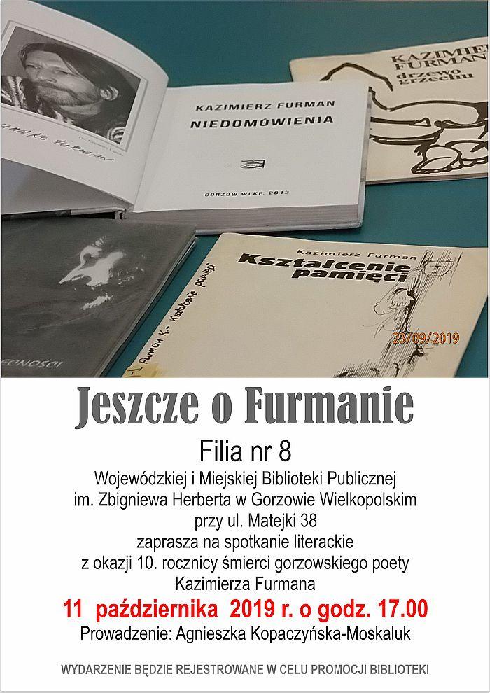 11 października 2019 r. o godzinie 17:00 Filia nr 8 zaprasza na spotkanie literackie poświęcone Kazimierzowi Furmanowi.