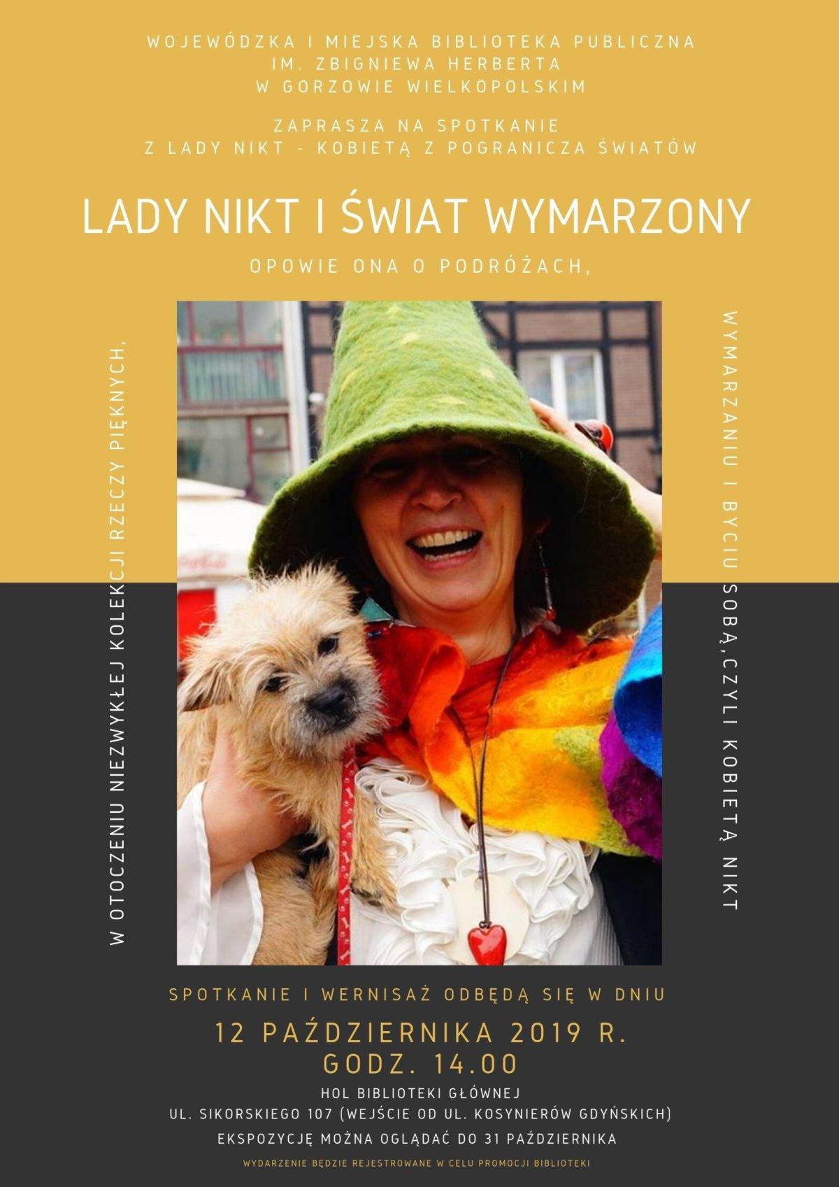 12 października 2019 r. o godzinie 14:00 zapraszamy na spotkanie i otwarcie wystawy Lady Nikt. Ekspozycję oglądać będzie można do 31 października 2019.