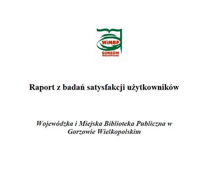 Zapraszamy do zapoznania się z Raportem z badań satysfakcji użytkowników.