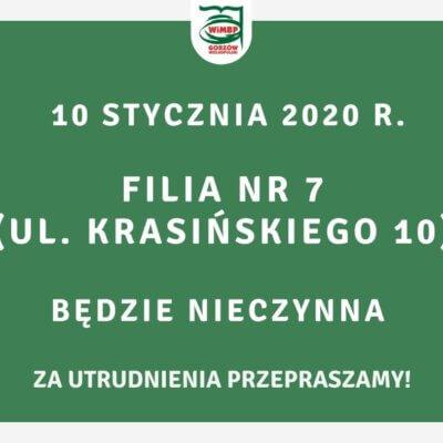 10 stycznia 2020 r. Filia nr 7 będzie nieczynna.
