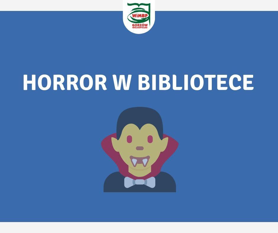 Horror w bibliotece
