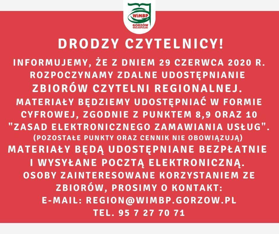 Informujemy, że z dniem 29 czerwca 2020 r. rozpoczynamy zdalne udostępnianie zbiorów CZYTELNI REGIONALNEJ.