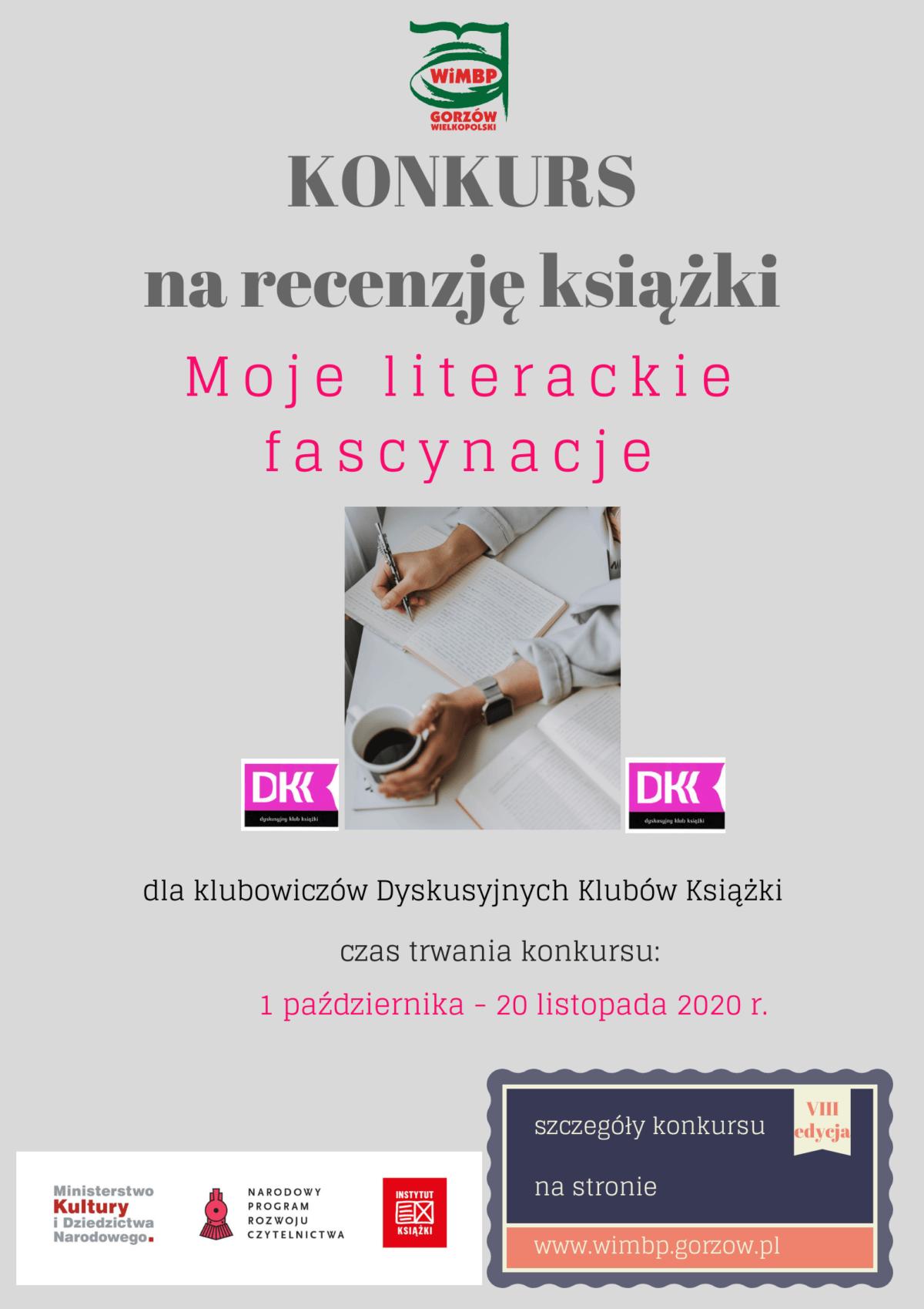 Zapraszamy wszystkich członków Dyskusyjnych Klubów Książki z Gorzowa Wielkopolskiego i północnej części województwa lubuskiego do udziału w konkursie na najciekawszą recenzję książki. Konkurs trwa od 1 października do 20 listopada 2020 r.